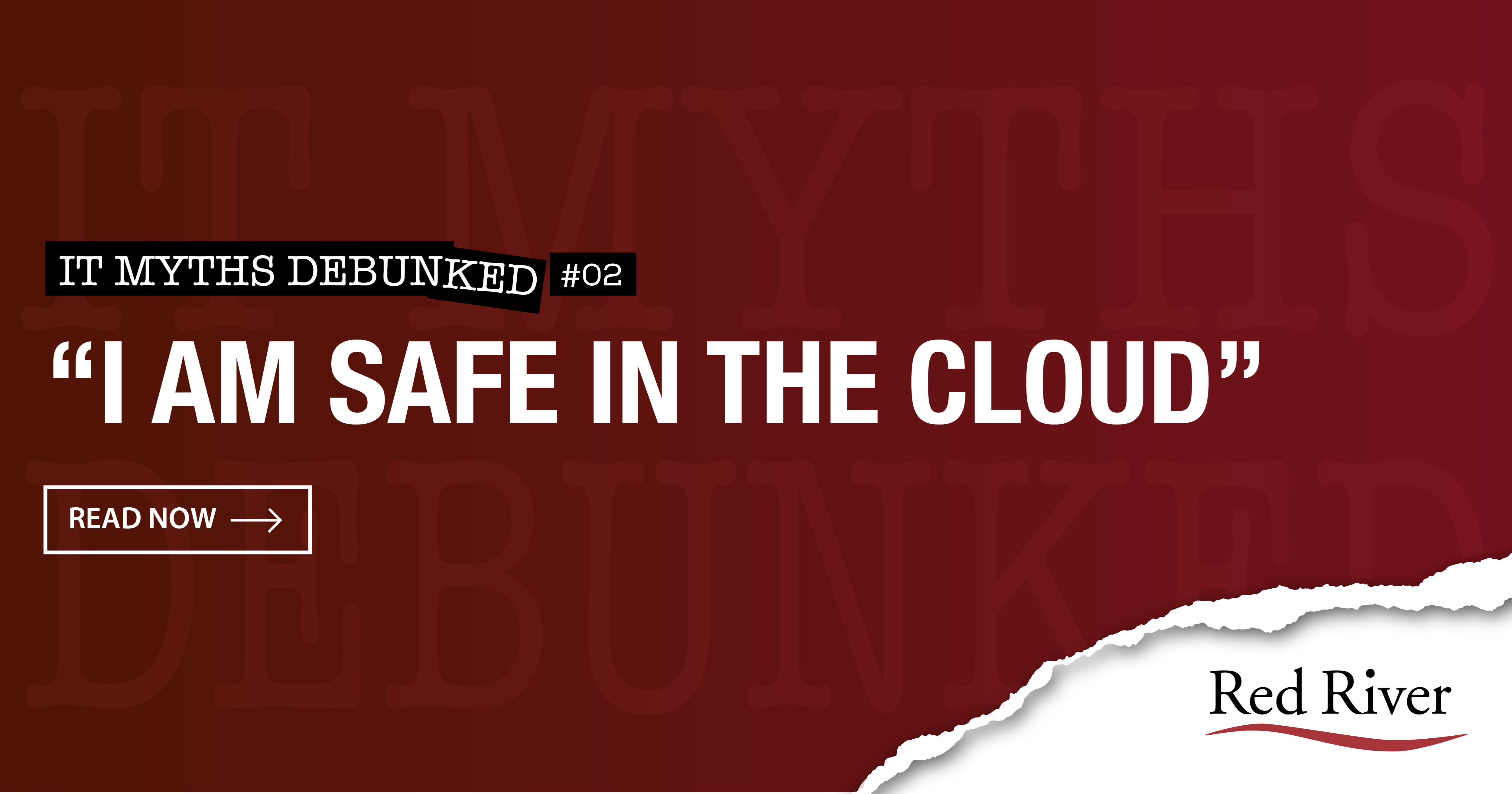 """I am safe in the cloud."" Debunked"